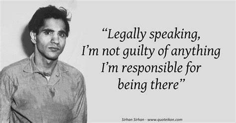 15 of the Best Quotes By Sirhan Sirhan | Quoteikon