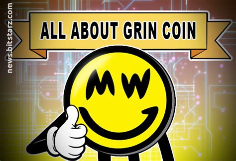 Introduction to Grin Coin - Bitstarz News