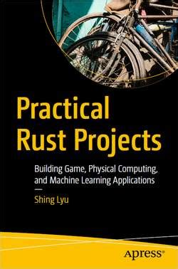 Download eBook - Practical Rust Projects: Building Game